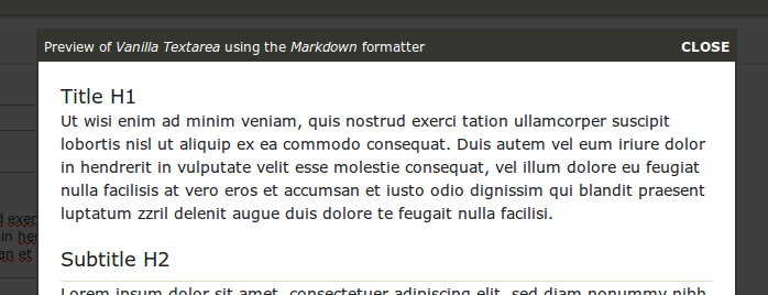 Preview Textarea: Generates a live preview lightbox of the formatted version of a textarea while editing an entry.
